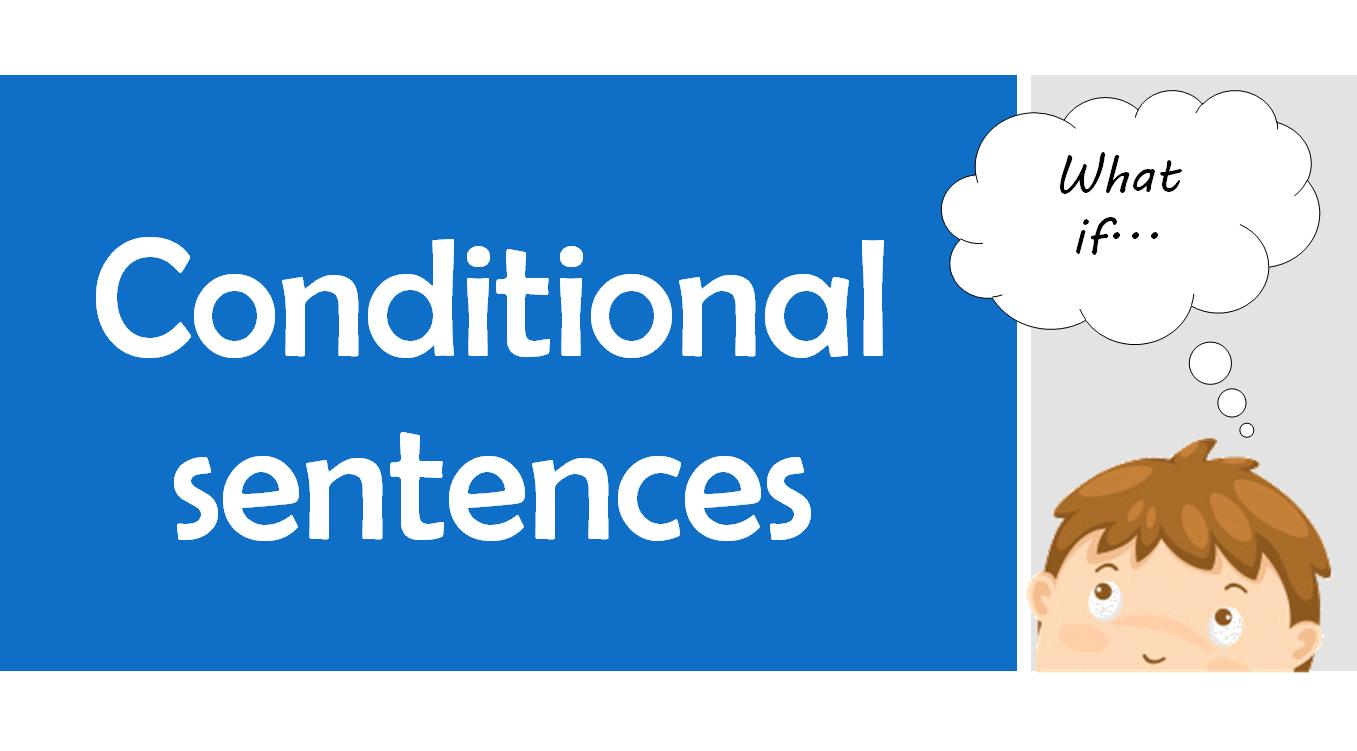 câu điều kiện trong tiếng Anh