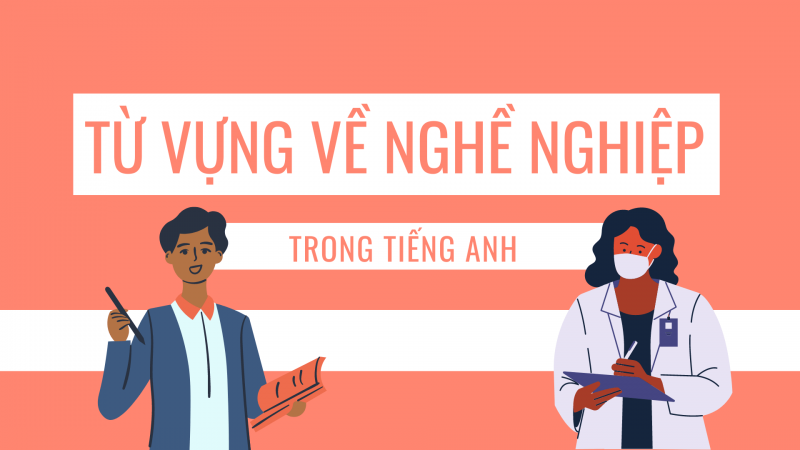 Nghề nghiệp trong tiếng Anh