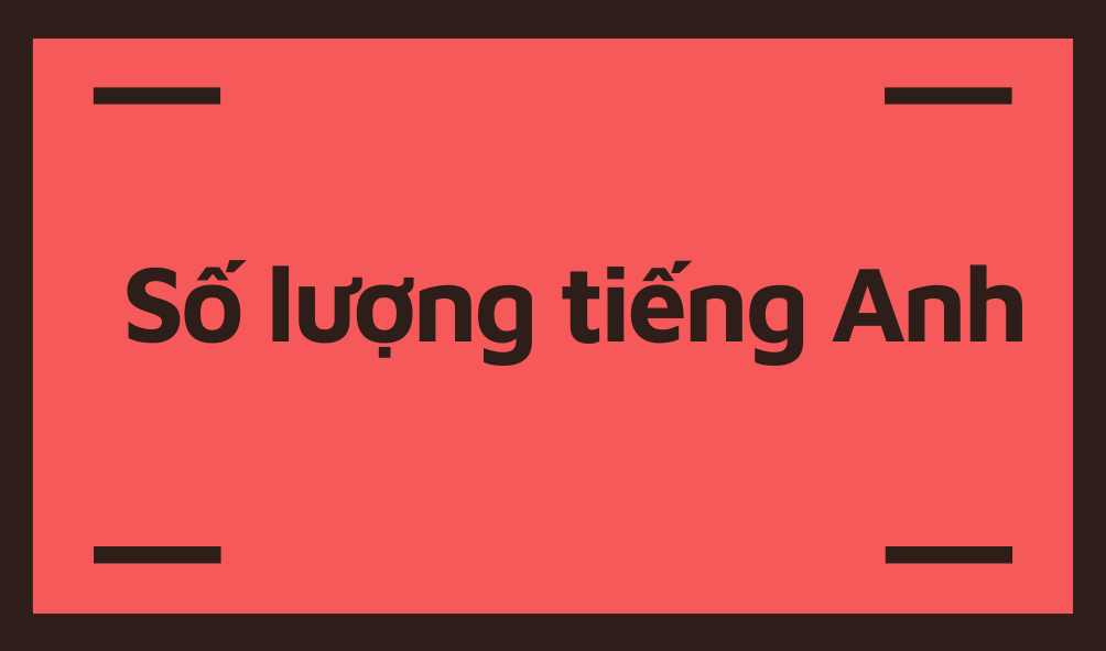 so-luong-tieng-anh
