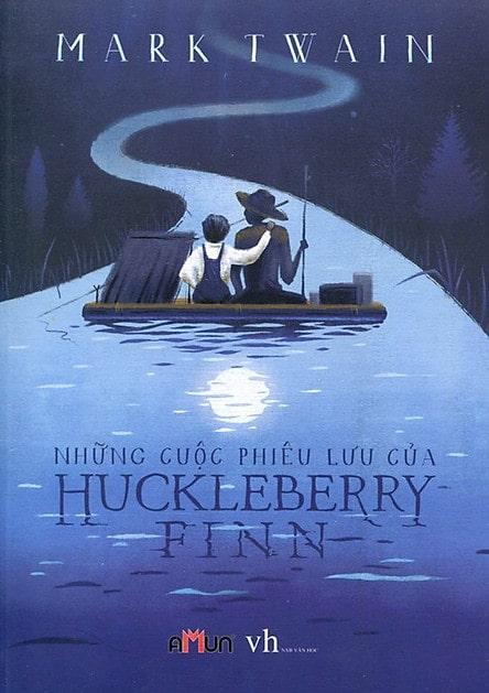 Adventures of Huckleberry Finn (Những cuộc phiêu lưu của Huckleberry Finn) – Mark Twain