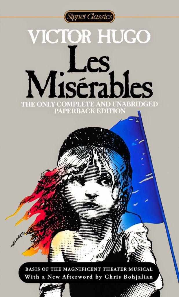 Les Misérables (Những người khốn khổ) – Victor Hugo