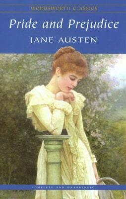 Pride and prejudice (Kiêu hãnh và định kiến) – Jane Austen
