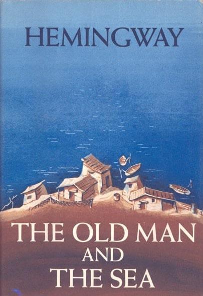 The old man and the sea (Ông già và biển cả) – Ernest Hemingway