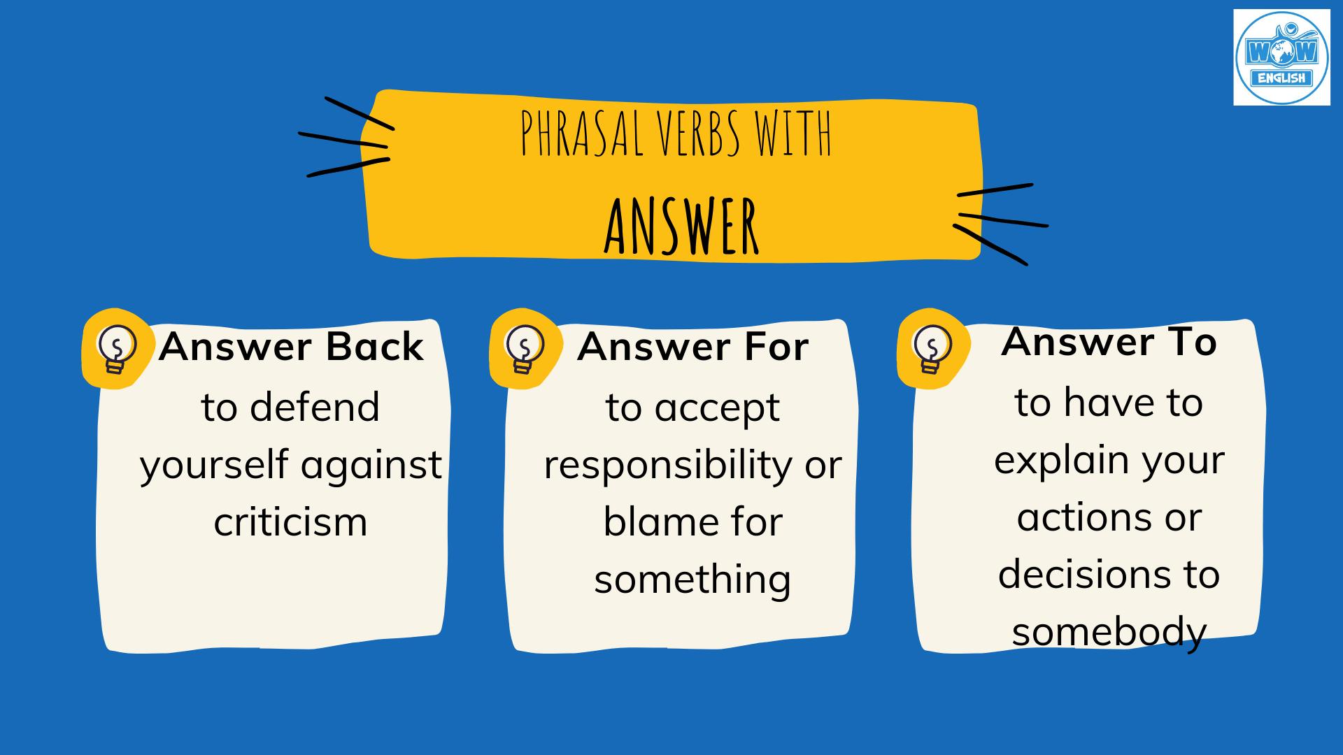 Answer đi với giới từ gì