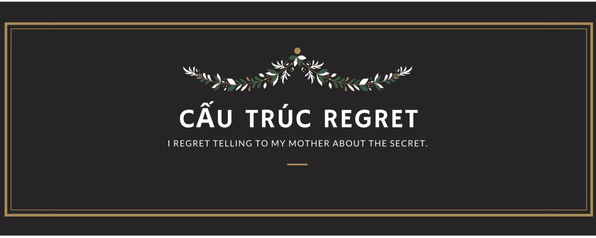 Cấu trúc regret - Wow English
