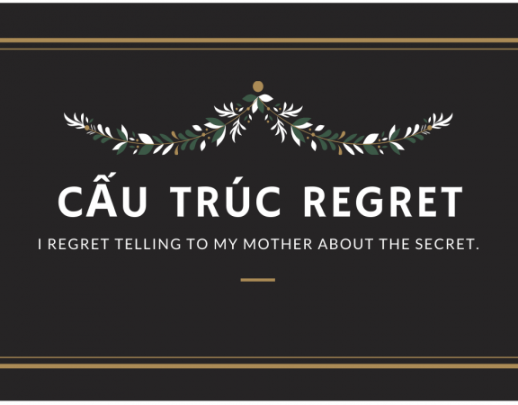 Cấu trúc regret - Wow English