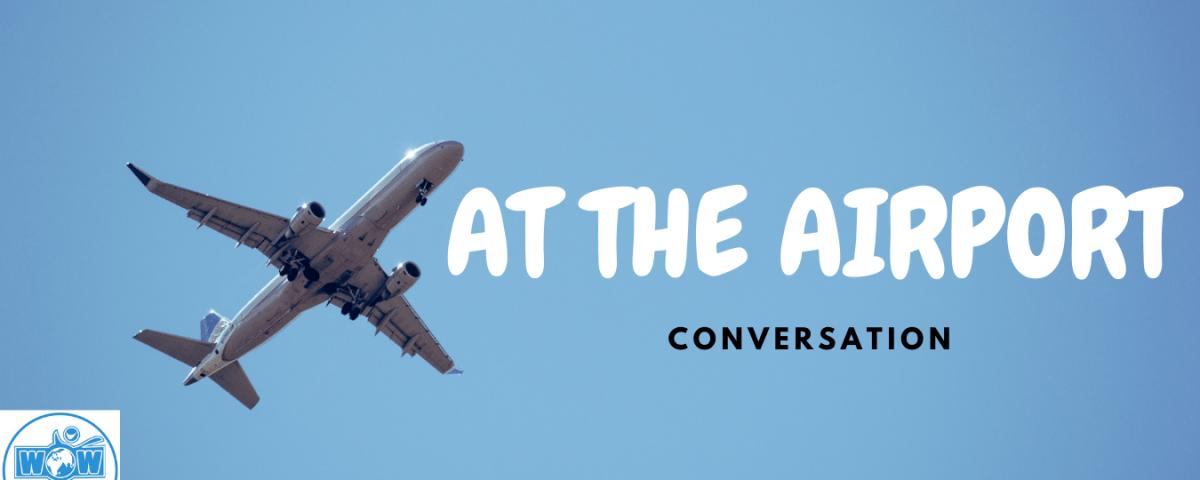 Tiếng Anh giao tiếp ở sân bay