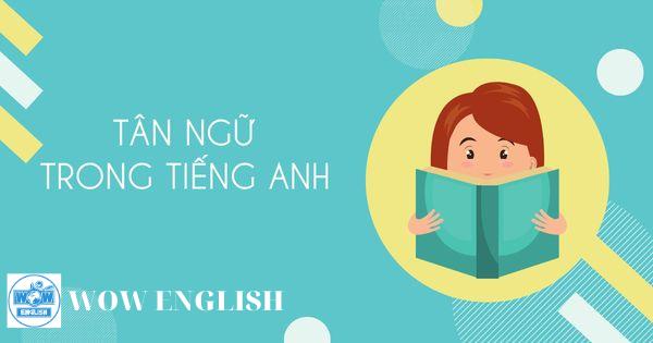 Tân ngữ là gì trong tiếng Anh