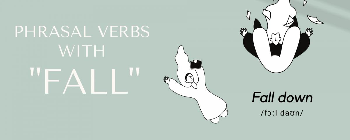 Phrasal verbs with FALL