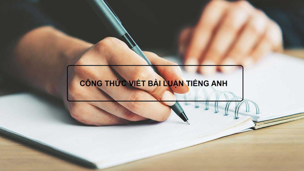 Công thức viết bài luận Tiếng Anh